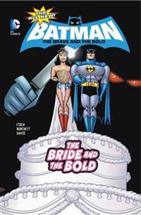 The Bride and the Bold