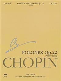 Grande Polonaise Op.22 (Score), Wn a Xvf Vol.22