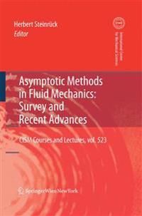 Asymptotic Methods in Fluid Mechanics