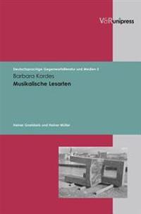 Musikalische Lesarten: Heiner Goebbels Und Heiner Muller