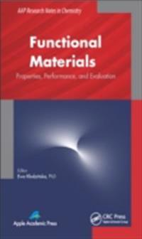Functional Materials: Properties, Performance, and Evaluation