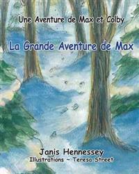 La Grande Aventure de Max