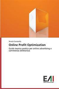 Online Profit Optimization