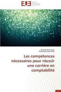 Les Competences Necessaires Pour Reussir Une Carriere En Comptabilite