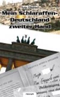 Mein Schlaraffen-Deutschland zweiter Hand