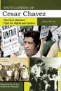 Encyclopedia of Cesar Chavez