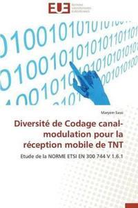 Diversit� de Codage Canal-Modulation Pour La R�ception Mobile de TNT