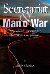 Secretariat and Man O' War
