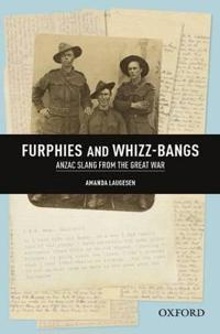 Furphies and Whizz-Bangs: Anzac Slang from the Great War