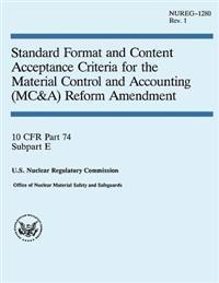 Standard Format and Content Acceptance Criteria for the Material Control and Accounting Reform Amendment