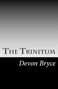 The Trinitum