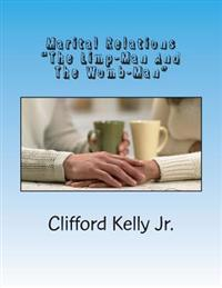 Marital Relations: The Limp-Man and the Womb-Man