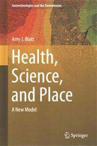 Health, Science, and Place