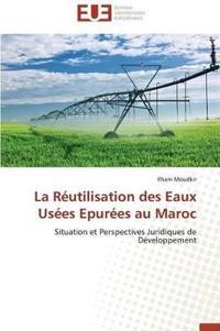La R�utilisation Des Eaux Us�es Epur�es Au Maroc