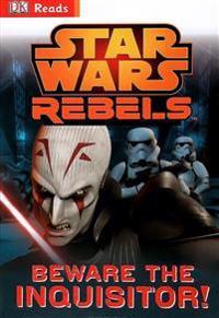 Star Wars: Rebels: Beware the Inquisitor