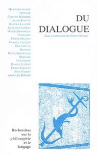 Recherches Sur La Philosophie Et Le Langage XIV Le Dialogue