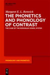 The Phonetics and Phonology of Contrast