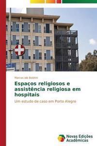 Espacos Religiosos E Assistencia Religiosa Em Hospitais
