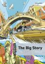 The Big Story: Starter Level: 250-Word Vocabulary the Big Story