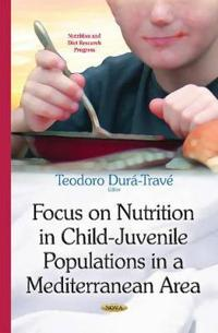 Focus on Nutrition in Child-juvenile Populations in a Mediterranean Area