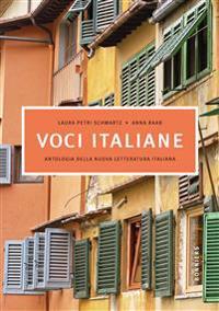 Voci italiane, Antologia della nuova letteratura italiana