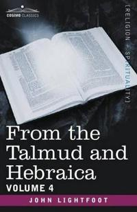 From the Talmud and Hebraica