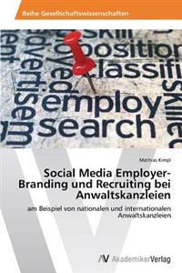 Social Media Employer-Branding Und Recruiting Bei Anwaltskanzleien