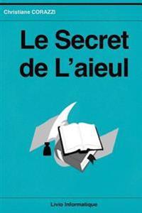 Le Secret de L'Aieul