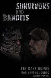 Survivors and Bandits - Ein Dayz Roman