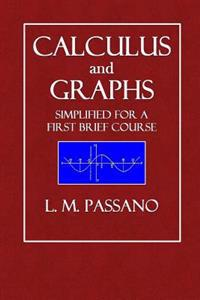 Calculus and Graphs: Simplified for a First Brief Course