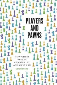 Players and Pawns