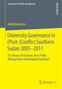 University Governance in (Post-)Conflict Southern Sudan 2005-2011