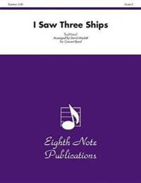 I Saw Three Ships: Conductor Score & Parts