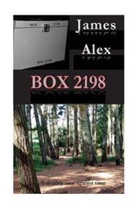 Box 2198: Lives Depend on Nick Shawcross Finding Out the Contents to Box 2198