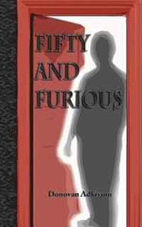 Fifty and Furious: Wading Through Hell