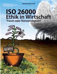 ISO 26000 - Ethik in Wirtschaft