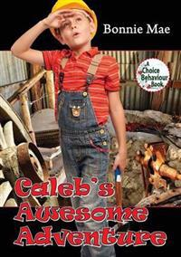 Caleb's Awsome Adventure