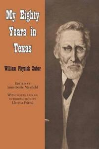 My Eighty Years in Texas