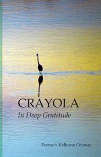 Crayola: In Deep Gratitude