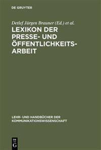 Lexikon Der Presse- Und Offentlichkeitsarbeit