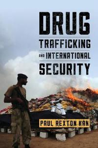 Drug Trafficking and International Security
