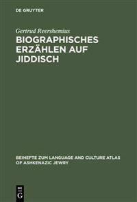 Biographisches Erz hlen Auf Jiddisch