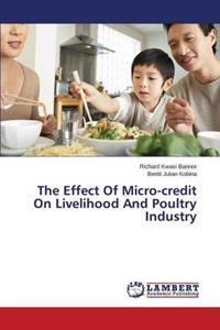 The Effect of Micro-Credit on Livelihood and Poultry Industry