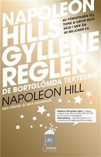Napoleon Hills Gyllene Regler - De bortglömda texterna
