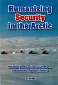 Humanizing Security in the Arctic
