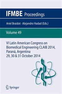 VI Latin American Congress on Biomedical Engineering CLAIB 2014, Parana, Argentina 29, 30 & 31 October 2014