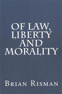 Of Law, Liberty and Morality