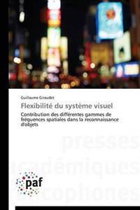Flexibilit� Du Syst�me Visuel