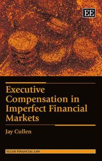 Executive Compensation in Imperfect Financial Markets