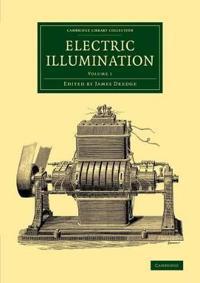 Cambridge Library Collection - Technology Electric Illumination
